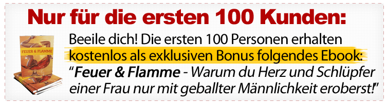 Bonus: Sei unter den ersten 100 Kunden und erhalte kostenlos auch das Ebook 'Feuer und Flamme'!